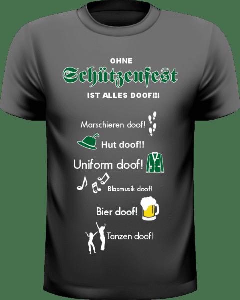 Ohne Schützenfest ist alles doof - Das Shirt Black Edition